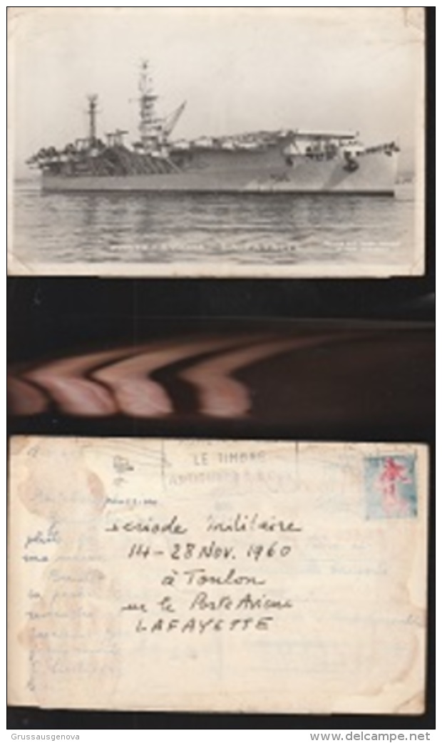 6928) FRANCE PORTE AVION LAFAYETTE LA FAYETTE VIAGGIATA 1960 PERIODE MILITAIRE TOULON - Guerra