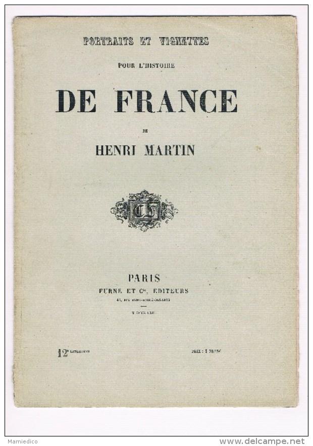 1862 Portraits & Vignettes Hist. De France Par Henri Martin N°12 Trois Gravures Sur Acier Sous Papier De Soie - Historische Documenten