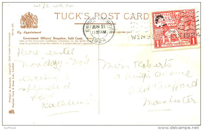 EXHIBITION 1924/5 - A GOVERNMENT OFFICERS BUNGALOW - TUCKS SERIES III  Ex25 - Exhibitions