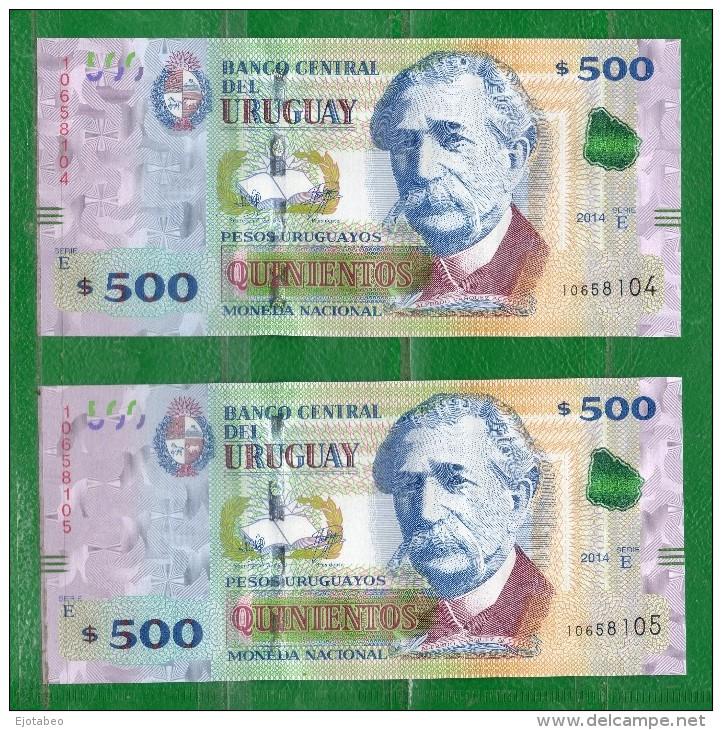 """URUGUAY 2014- SERIE """"E""""  Valor Facial $500.00 -  X2 NUMERACIÓN CORRELATiVA - Uruguay"""