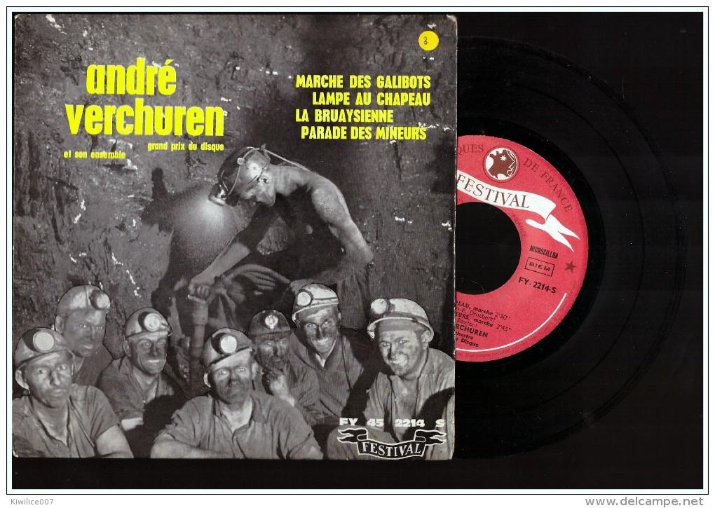 Vinyle 45 T   Lille   Mine Mineur  ANDRE VERCHUREN Lens     Marche Des Galibots    Lampe Au Chapeau  Bruay - Comiques, Cabaret