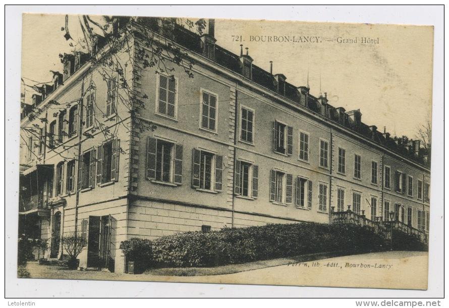 CPA: 71 - BOURBON-LANCY  - GRAND HOTEL - Autres Communes