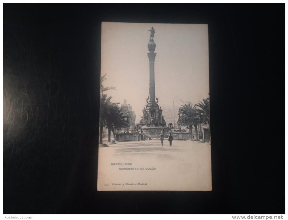 1771i) Spain España Barcelona Monumento De Cólon Ed. Hauser Y Menet - Barcelona