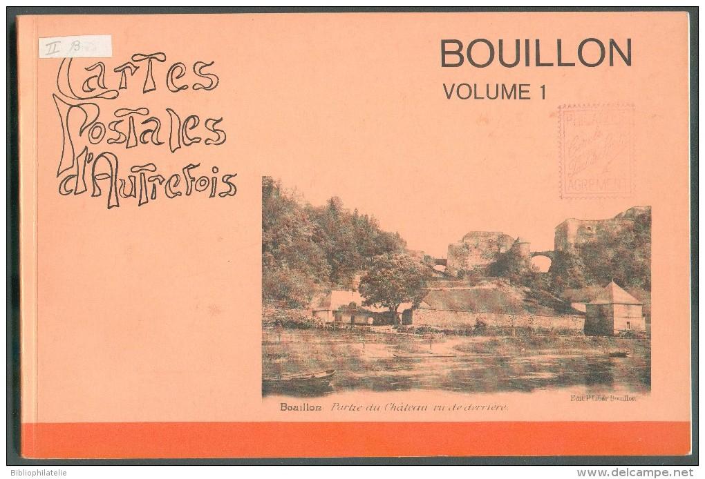 POSTCARDS AND PHILATELY - G. MAILLIEN, BOUILLON En Cartes P+ N. BOLS En Annexe (Ses Marques Postales Et Ses Timbres), 2 - Philatélie Et Histoire Postale