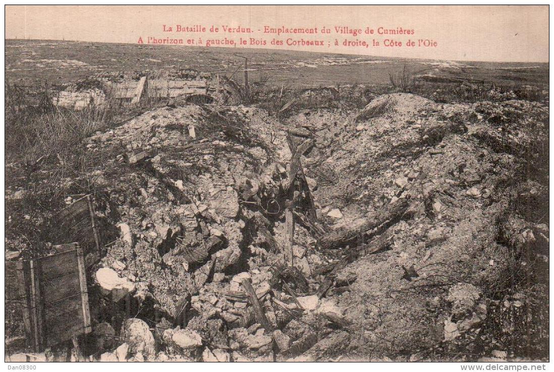 55 LA BATAILLE DE VERDUN EMPLACEMENT DU VILLAGE DE CUMIERES PAS CIRCULEE - Guerra 1914-18
