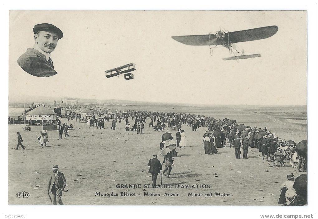 Léon MOLON (1881-1952) Sur Monoplan Blériot, Moteur Anzani - Grande Semaine D'Aviation 1910 - Belle Animation - Aviateurs