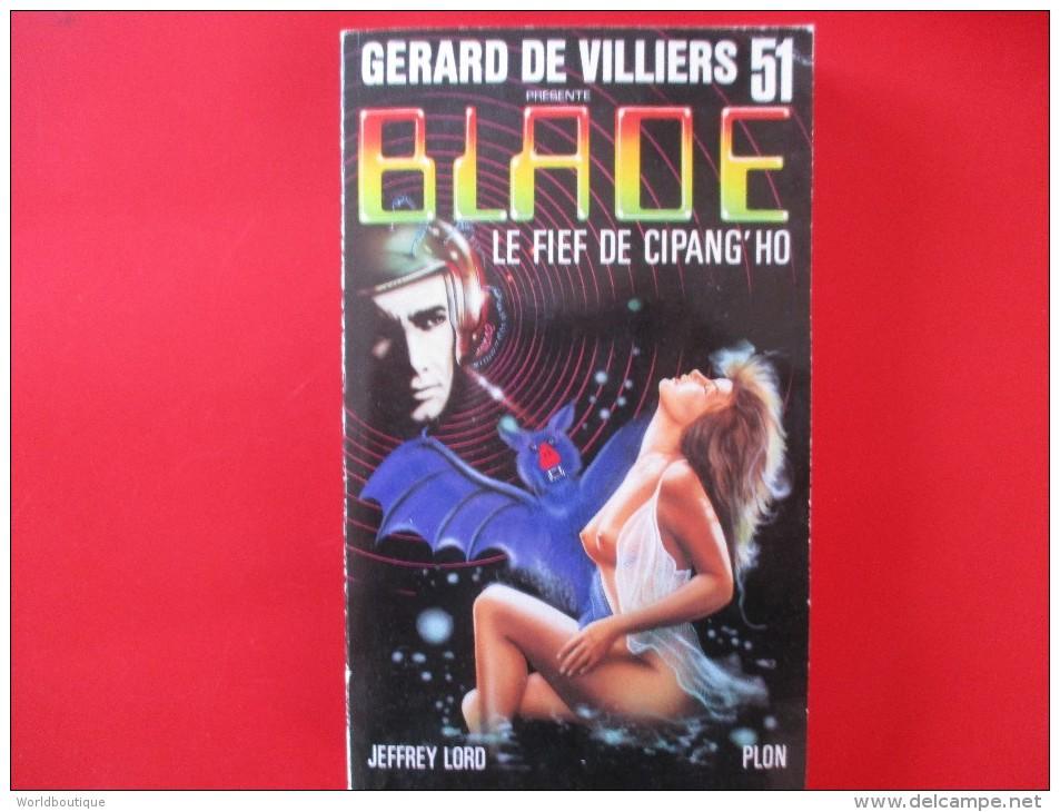 Livre Poche BLADE  N° 51 Le Fief De Cipang'ho - Gerard De Villiers