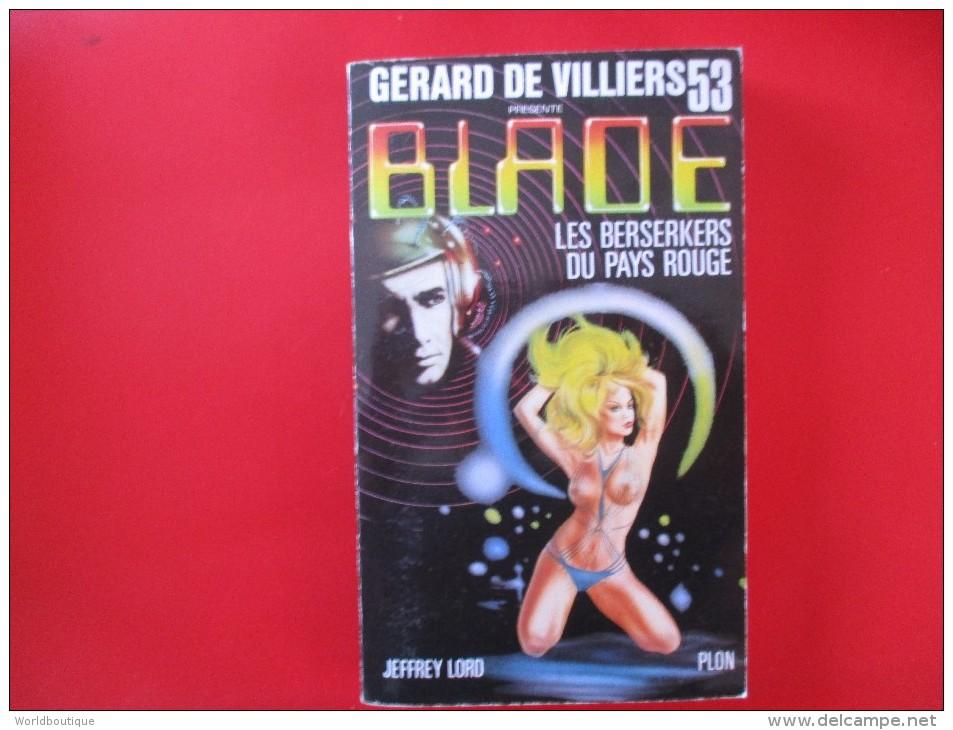 Livre Poche BLADE  N° 53 Les Berserkers Du Pays Rouge - Gerard De Villiers