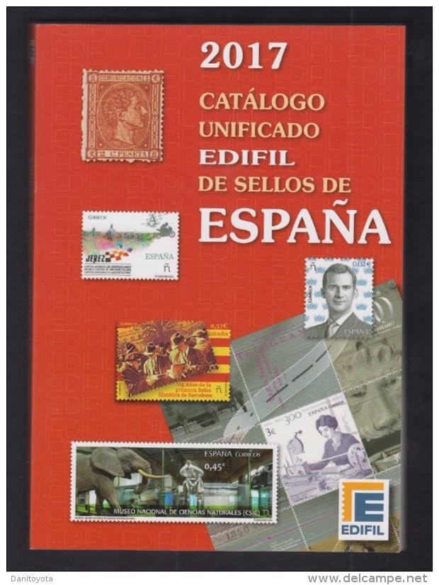 EDIFIL 2017. CATALOGO UNIFICADO DE SELLOS DE ESPAÑA. - 1850-68 Kingdom: Isabella II
