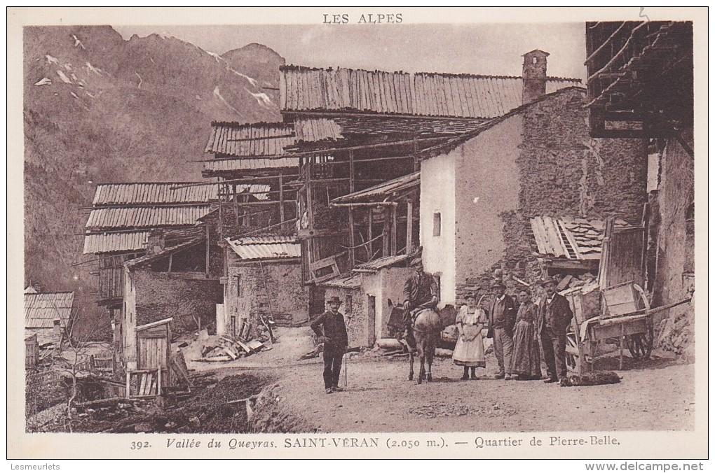 Cpa 05 Les Alpes Vallée Du Queyras Saint Véran Quartier De Pierre Belle 392 J Colomb éditeur - Autres Communes