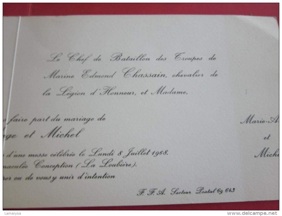 CHEF DE BATAILLON TROUPES MARINE FAIRE-PART MARIAGE CHASSAIN E./JOSSET J. FFA SECT POSTAL TOULON/ROCHE PERCEE BITCHE 57 - Boda