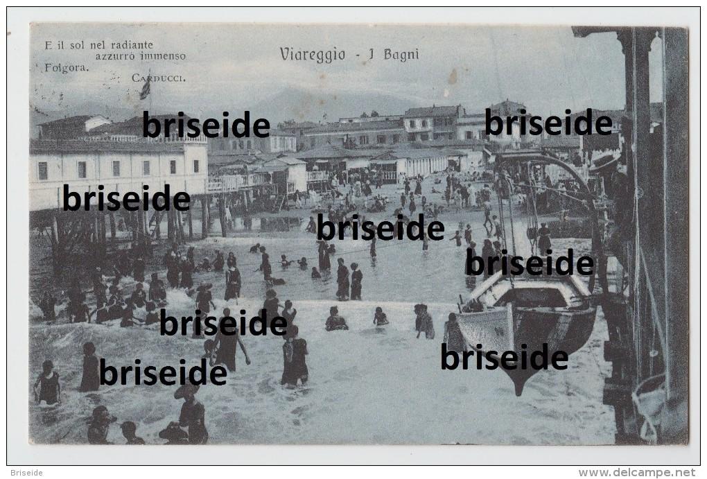 SVENDITA  - VIAREGGIO  LUCCA I BAGNI POESIA CARDUCCI F/P VIAGGIATA 1914 - Viareggio