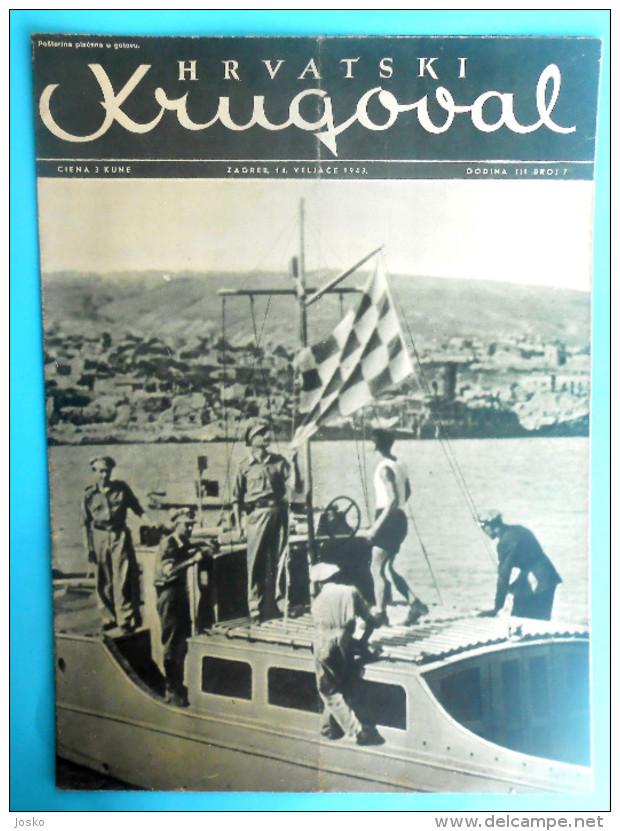 WW2 - CROATIA ( NDH ) - CROATS NAVY & SONG CROATIAN LEGIONNAIRES ... Orig. Vintage Magazine Hrvatski Krugovall ( 1943.) - Boats