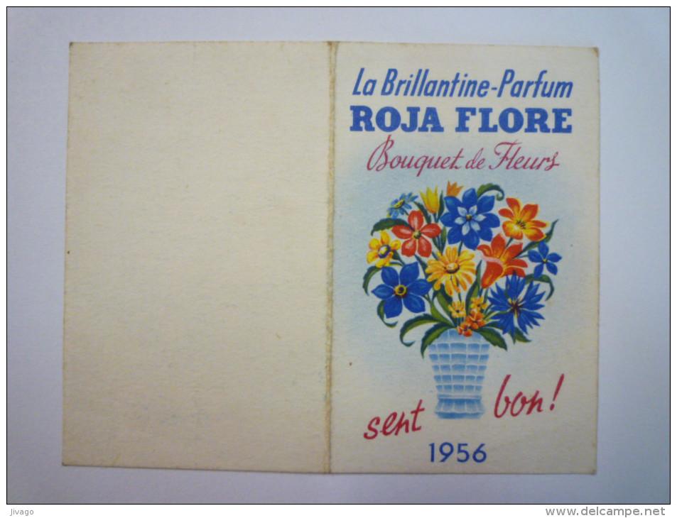 PETIT  CALENDRIER  Parfumé  ROJA FLORE  1956   XXX - Calendriers
