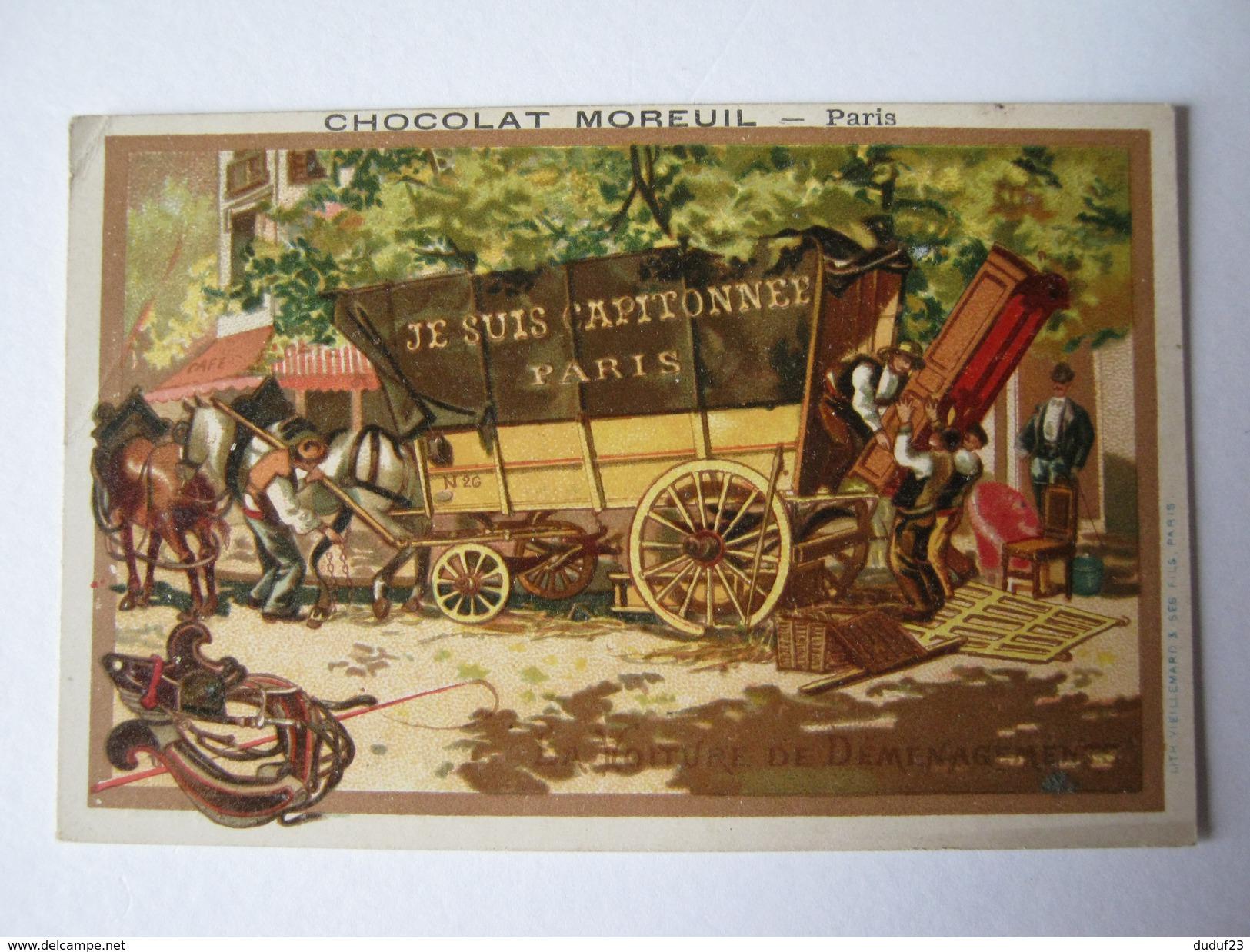 CHROMO CHOCOLAT MOREUIL - LA VOITURE DE DEMENAGEMENT - DEMENAGEURS MEUBLES COLLIER DE CHEVAL - Lith VIELLEMARD & FILS - Chocolat