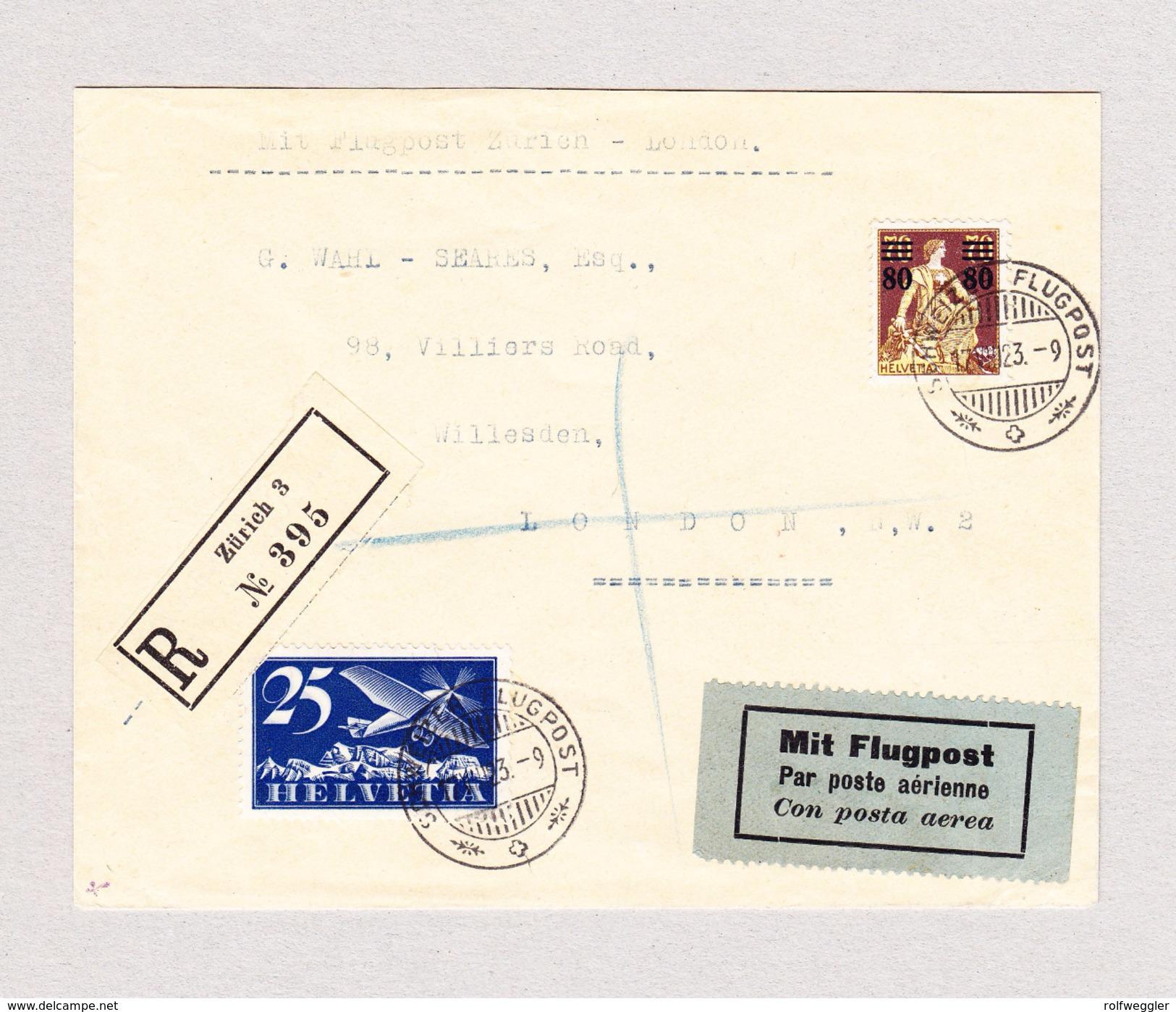 Schweiz Luftpost Handley Page 17.8.1923 Schweizer Luftpost  R-Brief Von Zürich Nach London Siehe Attest - Poste Aérienne