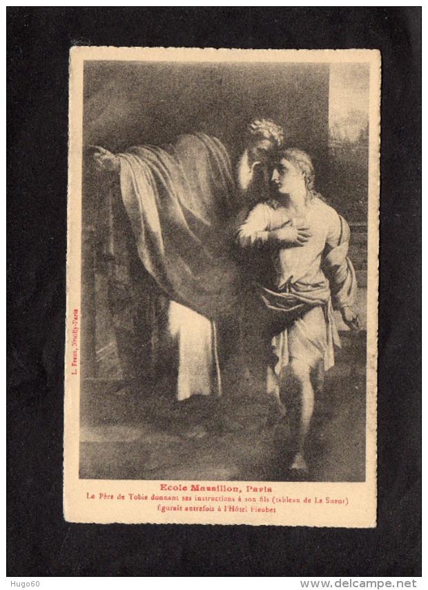 PARIS - Ecole Massillon - Le Père De Tobie Donnant Ses Instructions à Son Fils (tableau De Le Sueur) - Peintures & Tableaux