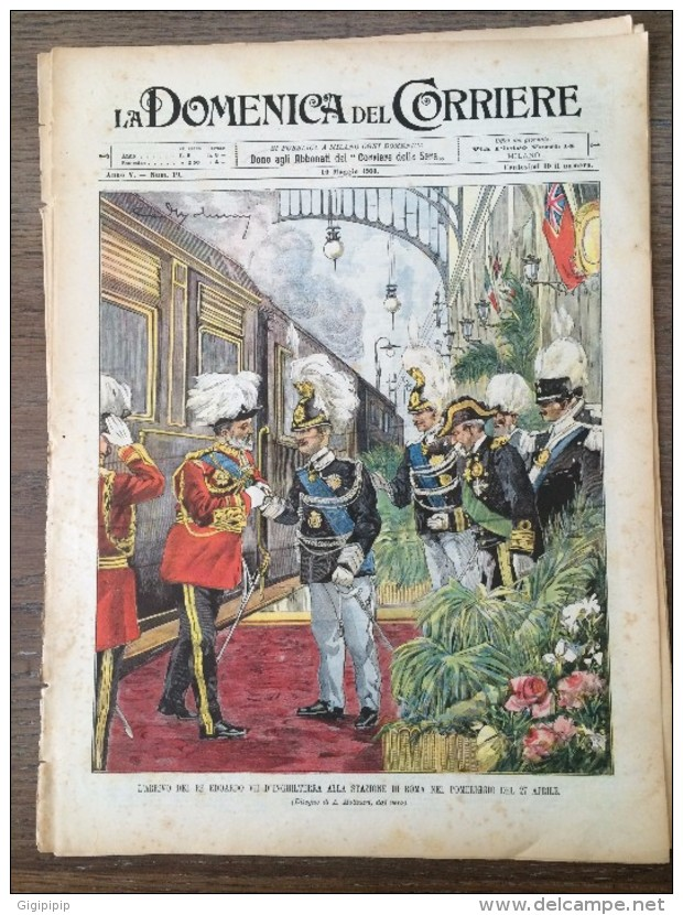 REVUE DOMENICA DEL CORRIERE ANNO 5 N° 19  10/5/1903  RE EDUARDUO IMPERATOR GUGLIELMO 2 AL QUIRINALE - Livres, BD, Revues
