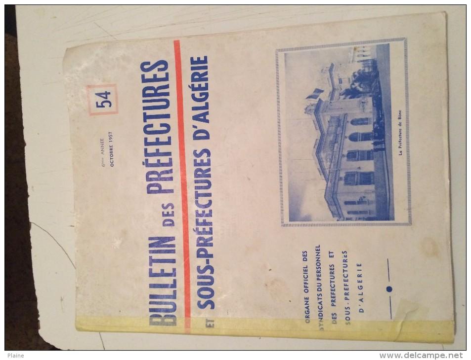 BULLETIN DES PRÉFECTURES ET SOUS PRÉFECTURES D'ALGÉRIE (époque Coloniale)° - Politique