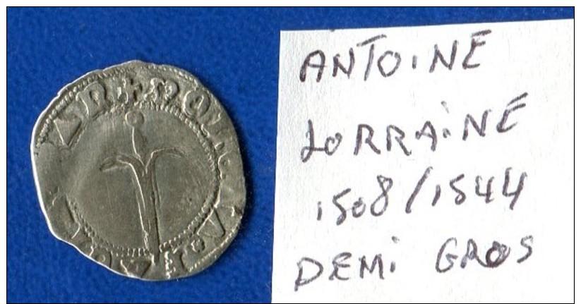 Lorraine  Antoine  1508/1544  Deni Gros - 476-1789 Monnaies Seigneuriales