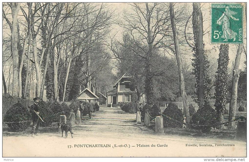 PONTCHARTRAIN - Maison Des Gardes.(cachet Avis De Passage) - France