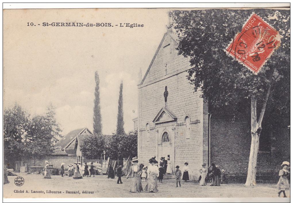 71 St Germain Du Bois - L'Eglise. édit Bassartn°10. Animée,Tb état,datée 1909. - France