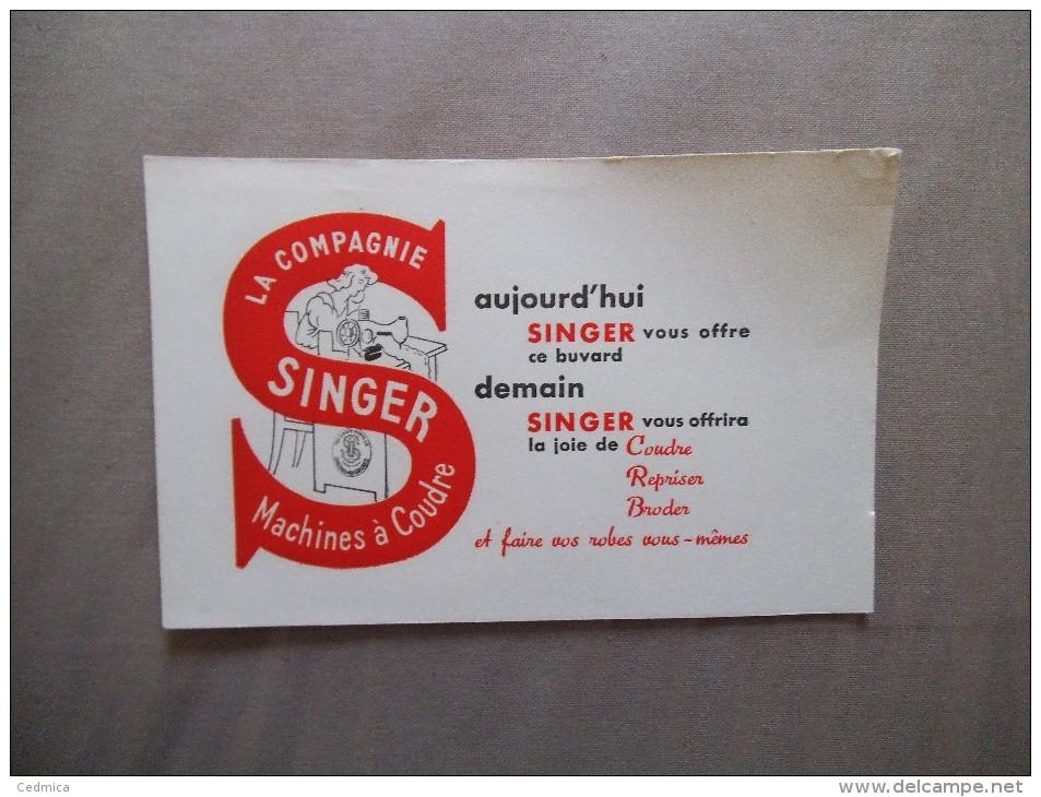 BUVARD LA COMPAGNIE SINGER MACHINES A COUDRE - Buvards, Protège-cahiers Illustrés