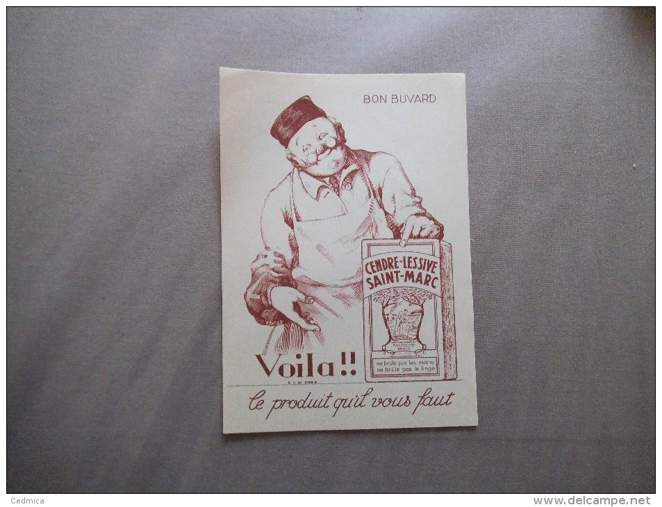 BUVARD SAINT-MARC CENDRE-LESSIVE VOILA!! LE PRODUIT QU'IL VOUS FAUT - Buvards, Protège-cahiers Illustrés