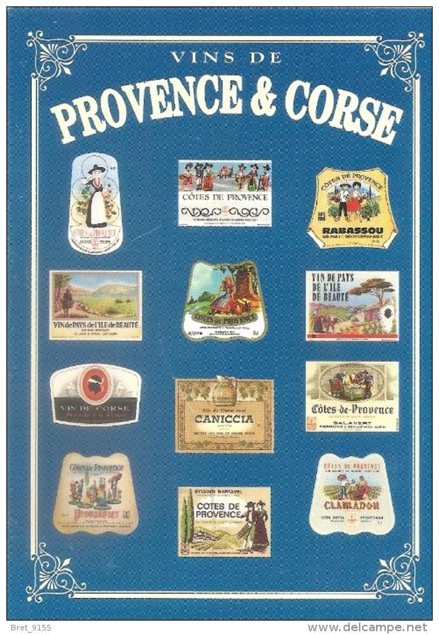 VINS DE PROVENCE ET CORSE COLLECTION PRIVEE CARTEXPO REPRODUCTION INTERDITE N° 10140 - Advertising