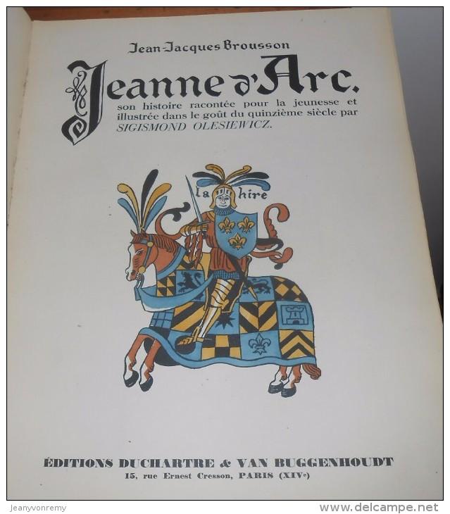 Jeanne D´Arc. Jean Jacques Brousson. 1928. Avec Un Envoi. - Livres, BD, Revues