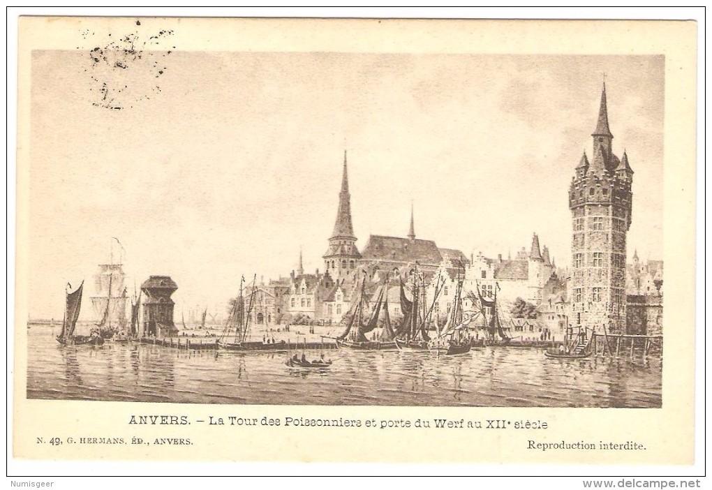 ANVERS   ----   La Tour Des Poissonniers Et Porte Du Werf Au XII° Siècle - Antwerpen