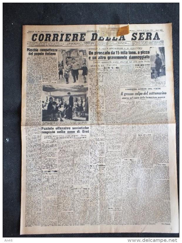 CORRIERE DELLA SERA 17-GIUGNO-1943-MASCHIA COMPATTEZZA DEL POPOLO ITALIANO- - Altri