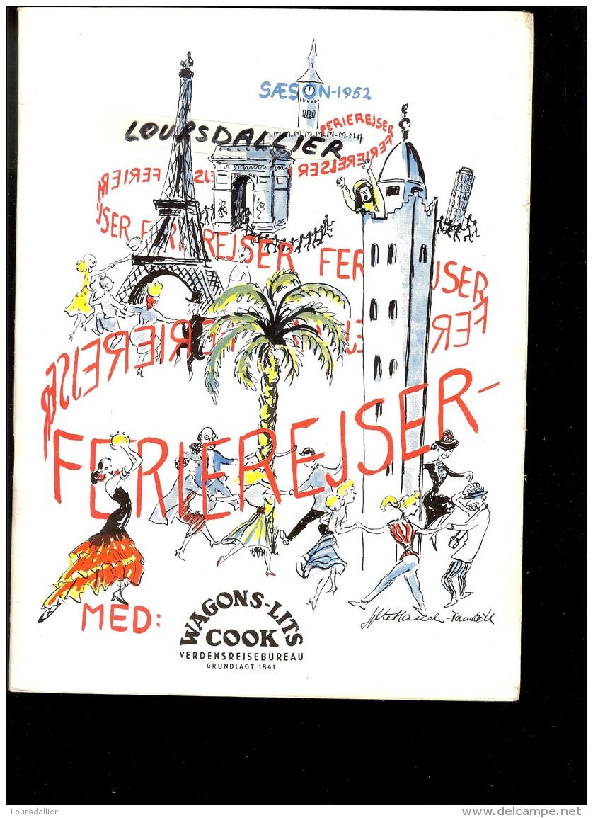 WAGONS LITS COOK SAISON 1952 En DANOIS CORSICA SUISSE PARIS SVERIGE NORDAFRIKA AGIER MARONKO SPANIEN MALLORCA SICILLIEN - Books, Magazines, Comics