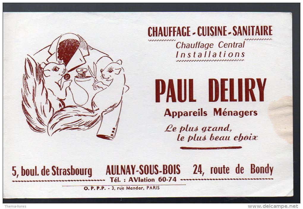 (Aulnay Sous Bois 93 Saine St Denis)  Buvard PAUL DELIRY (PPP4005) - Blotters