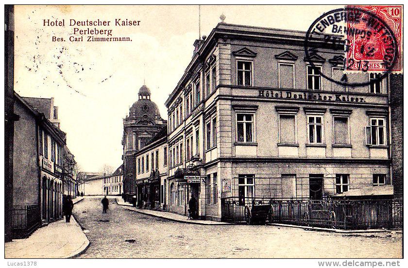 PERLEBERG / HOTEL DEUTSCHER KAISER / RARE ++ - Perleberg