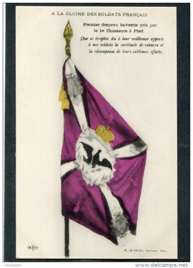 CPA - A LA GLOIRE DES SOLDATS FRANCAIS - Premier Drapeau Bavarois Pris Par Le 1er Chasseurs à Pied - Guerre 1914-18