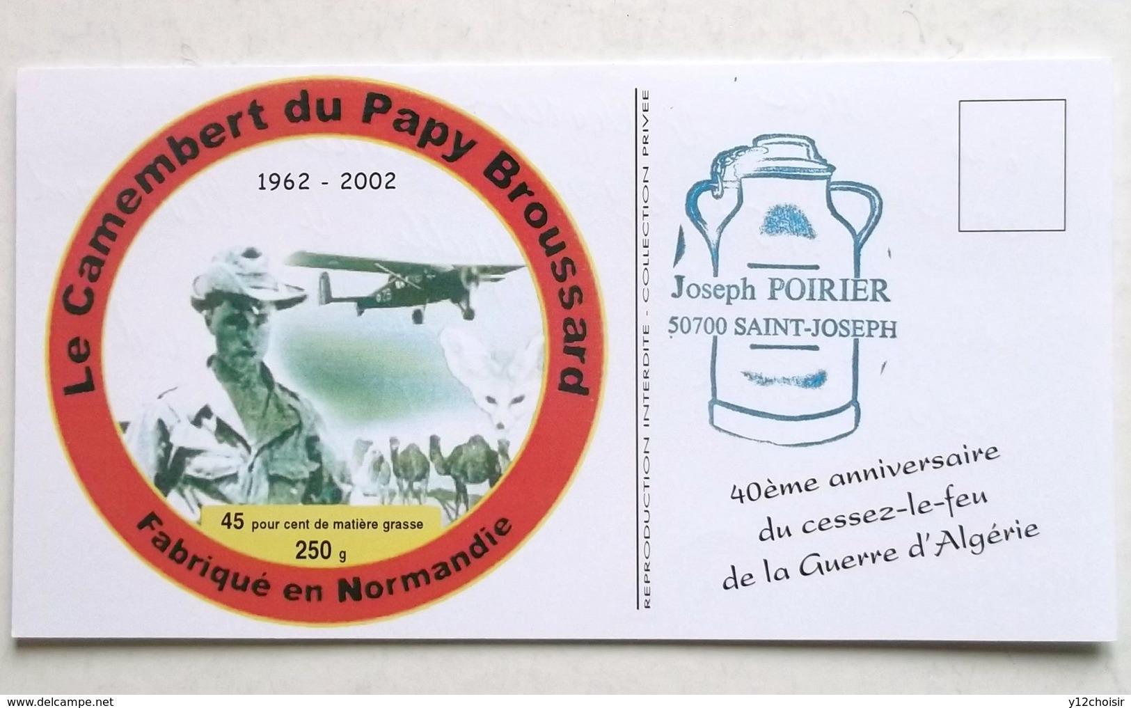 CPM 40 ANNIVERSAIRE DU CESSEZ LE FEU GUERRE ALGERIE CAMEMBERT DU PAPY BROUSSARD NORMANDIE - Andere Kriege