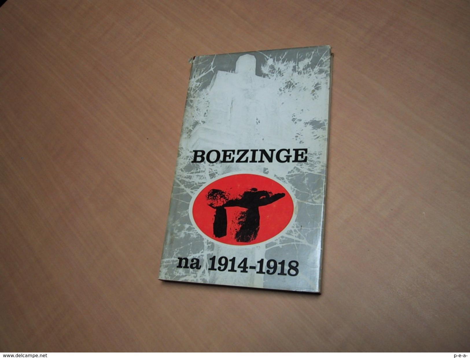 Boezinge Na 1914-1918 - Libros, Revistas, Cómics
