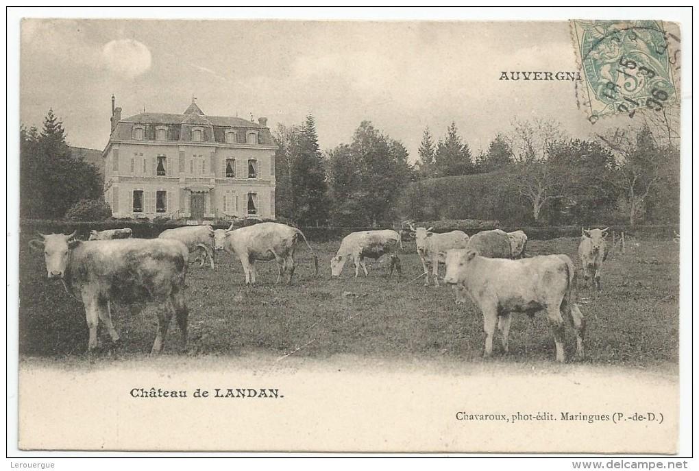AUVERGNE : CHATEAU DE LANDAN - Frankrijk