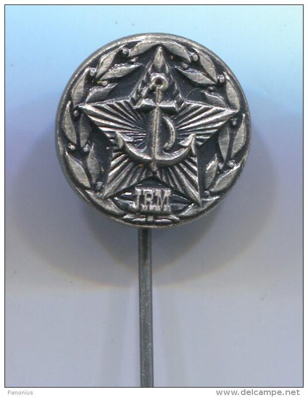YUGOSLAVIA - Army, JRM Navy, Marine, Kriegsmarine, Ship Boat,vintage Pin Badge, Abzeichen - Militaria
