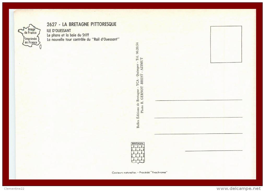 Dept 29 Ouessant - Le Phare Et La Baie Du Stiff     (scan Recto Ete Verso) - Ouessant
