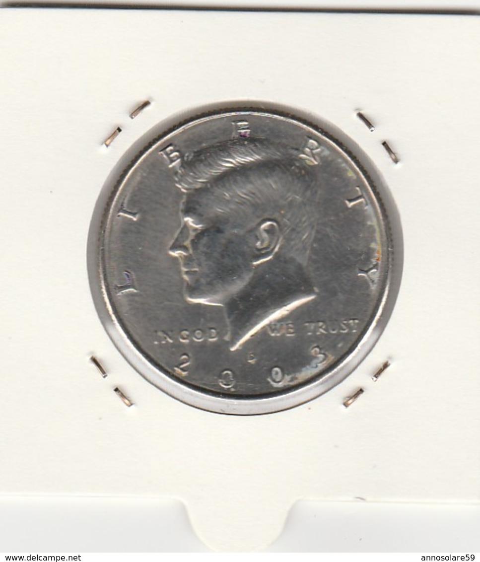 MONETA - HALF DOLLAR - UNITED STATES OF AMERICA (KENNEDI 2003) - LEGGI - Central America