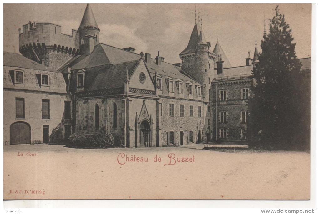 CPA - CHATEAU DE BUSSET - LA COUR - PRECURSEUR - R & J. D - 10179 G - France