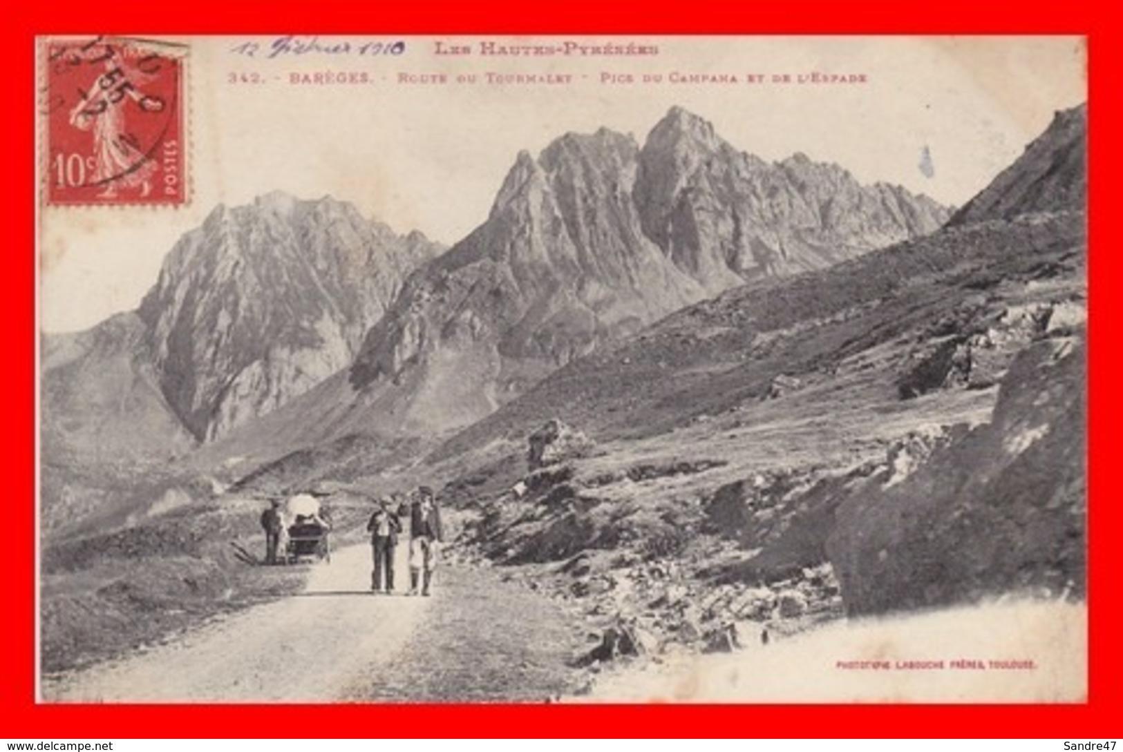 CPA (65) BAREGES. Route Du Tourmalet, Pics De Campana Et De L'Espade, Randonneur, Attelage...C53 - France