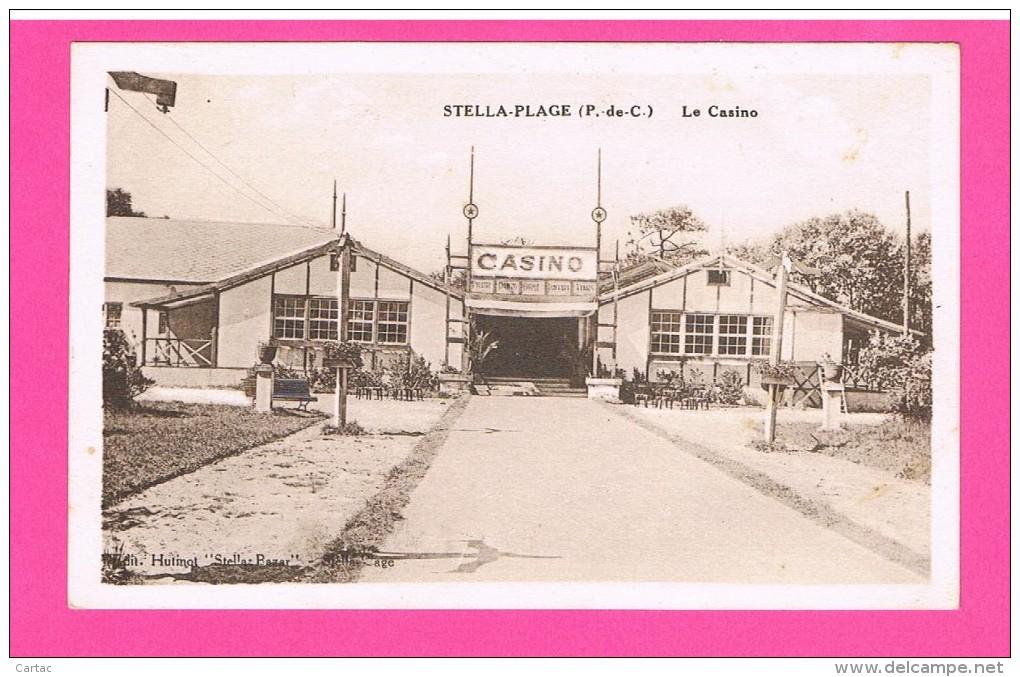 D62. STELLA-PLAGE. LE CASINO. - Frankrijk