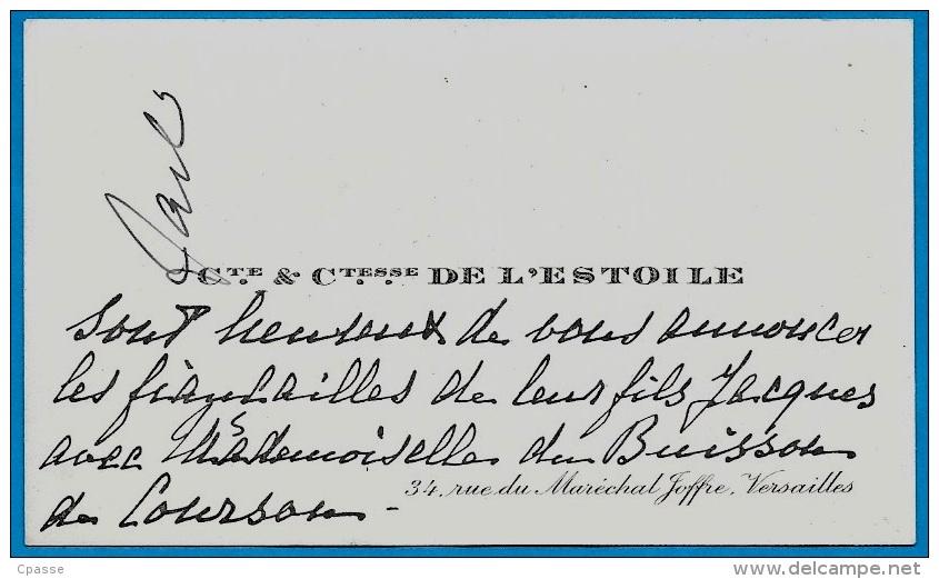 Carte Visite Faire-Part Noblesse Cte Ctesse DE L'ESTOILE 78 Versailles Fiançailles Jacques & Melle Du Buisson De Courson - Fiançailles