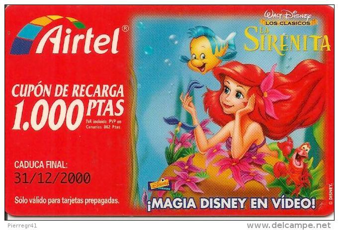 CARTE§ PREPAYEE-AIRTEL-CUPON RECARGA-1000 PTAS-DISNEY-La SIRENITA-31/12/2000-TBE - Airtel