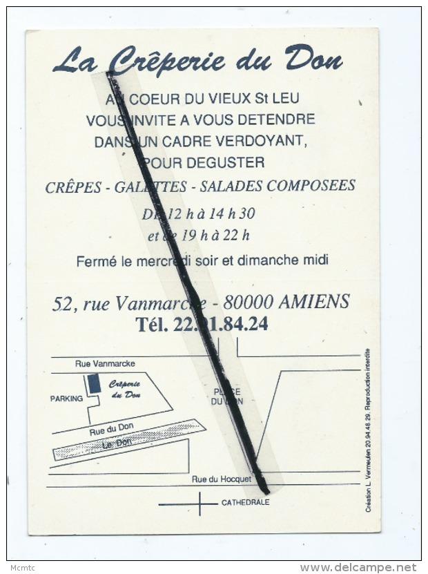 Carte De Visite  -  La Crêperie Du Don  ,au Cœur Du Vieux St Leu  -  Amiens - Cartes De Visite