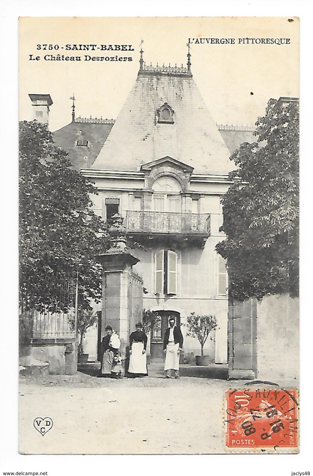SAINT-BABEL (cpa 63)  Le  Château  Desroziers -    - L 1 - Frankrijk
