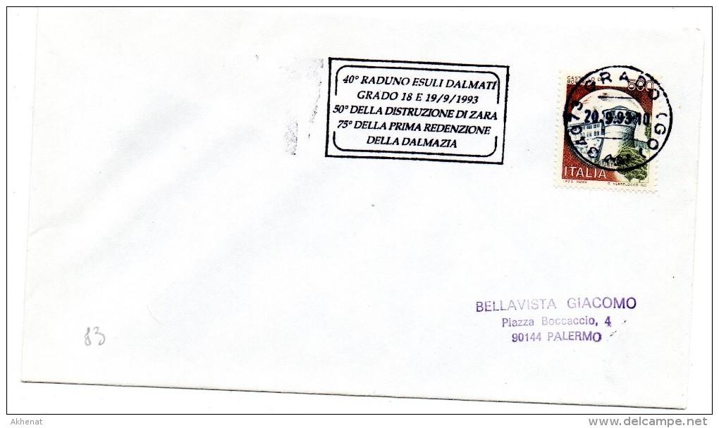 """BB83 - ITALIA 1993  GRADO  , Lettera Con Annullo Targhetta """" ...ESULI DALMATI ... """" - 6. 1946-.. Repubblica"""